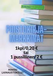 Kuva kirjapinosta ja infoteksti poistokirjamarkkinoista.